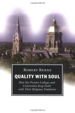 Quality With Soul, by Benne 9780802847041