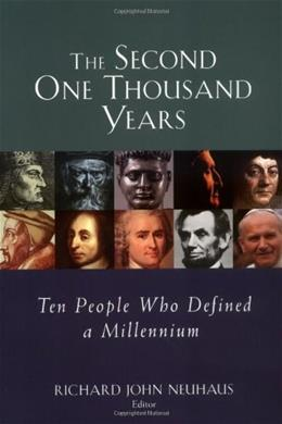 The Second One Thousand Years: Ten People Who Defined a Millennium Second Pri 9780802849052