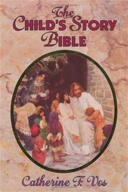 Childs Story Bible, by Vos 9780802850119
