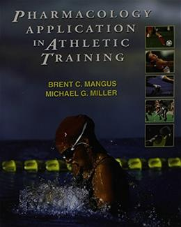 Pharmacology Application in Athletic Training, by Mangus 9780803611276