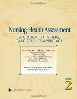 Nursing Health Assessment: A Critical Thinking, Case Studies Approach, by Dillon, 2nd Edition 2 w/CD 9780803615793