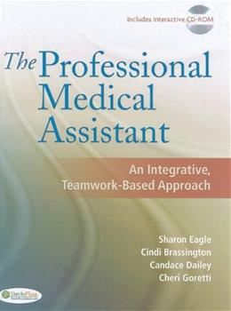 Professional Medical Assistant: An Integrative, Teamwork Based Approach, by Eagle BK w/CD 9780803616684
