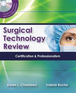 Surgical Technology Review: Certification and Professionalism, by Chambers, 2nd Edition 2 w/CD 9780803616769