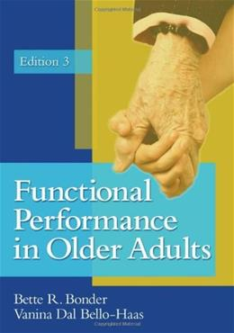 Functional Performance in Older Adults, by Bonder, 3rd Edition 9780803616882