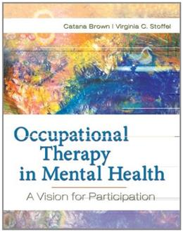 Occupational Therapy in Mental Health: A Vision for Participation 1 9780803617049
