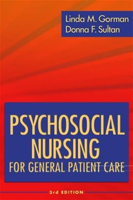 Psychosocial Nursing for General Patient Care, by Gorman, 3rd Edition 9780803617841