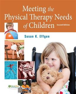 Meeting the Physical Therapy Needs of Children, by Effgen, 2nd Edition 2 w/DVD 9780803619425