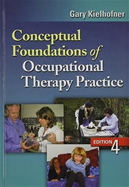 Conceptual Foundations of Occupational Therapy Practice 4 9780803620704