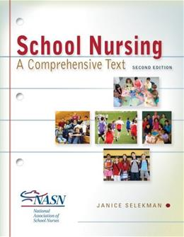 School Nursing: A Comprehensive Text, by Selekman, 2nd Edition 2 PKG 9780803622098