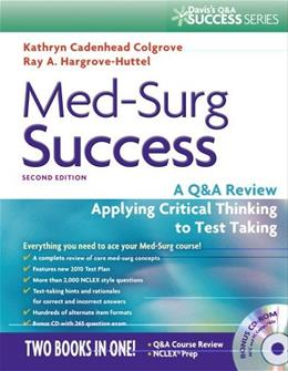 Med-Surg Success: A Q&A Review Applying Critical Thinking to Test Taking (Daviss Success) 2 w/CD 9780803625044