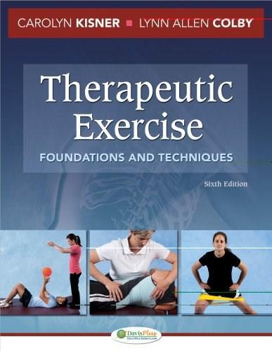 Therapeutic Exercise: Foundations and Techniques, 6th Edition 6 PKG 9780803625747