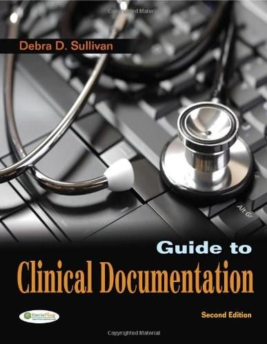 Guide to Clinical Documentation, by Sullivan, 2nd Edition 9780803625839