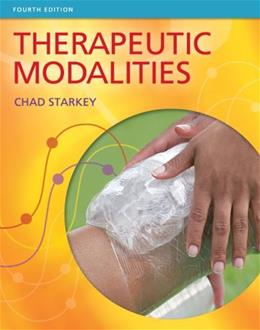 Therapeutic Modalities, by Starkey, 4th Edition 9780803625938