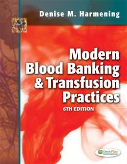 Modern Blood Banking & Transfusion Practices 6 9780803626829