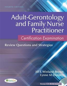 Adult-Gerontology and Family Nurse Practitioner Certification Examination: Review Questions and Strategies 4 w/CD 9780803627048
