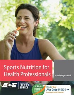 Sports Nutrition for Health Professionals, by Muth PKG 9780803629554