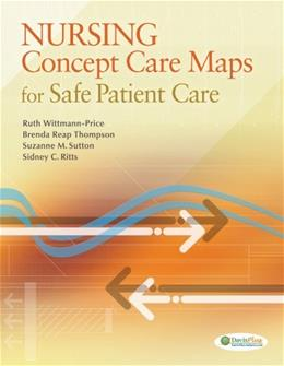 Nursing Concept Care Maps for Safe Patient Care, by Wittman-Price 9780803630529