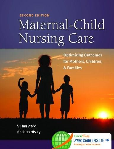Maternal-Child Nursing Care Optimizing Outcomes for Mothers, Children, and Families 2 PKG 9780803636651