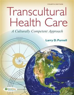 Transcultural Health Care: A Culturally Competent Approach 4 9780803637054