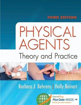Physical Agents: Theory and Practice, by Behrens, 3rd Edition 3 PKG 9780803638167