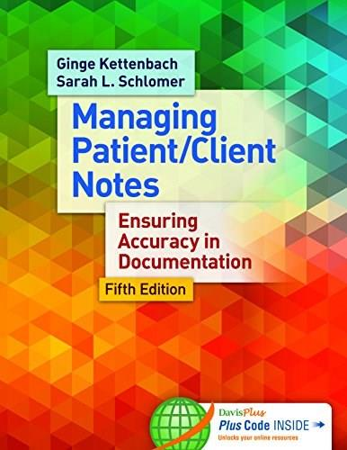 Writing Patient Client Notes: Ensuring Accuracy in Documentation, by Kettenbach, 5th Edition 9780803638204