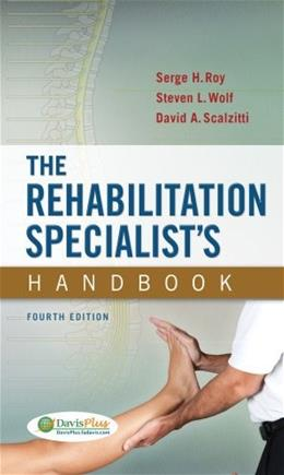 Rehabilitation Specialists Handbook, by Roy, 4th Edition 9780803639065