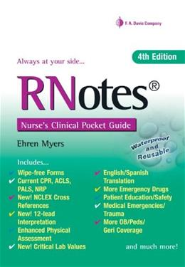 RNotes®: Nurses Clinical Pocket Guide, by Myers, 4th Ediiton 9780803640245
