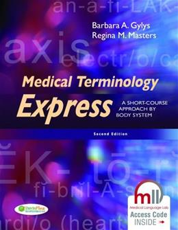 Medical Terminology Express: A Short-Course Approach by Body System 2 PKG 9780803640320