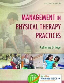 Management in Physical Therapy Practices, by Page, 2nd Edition 2 PKG 9780803640337