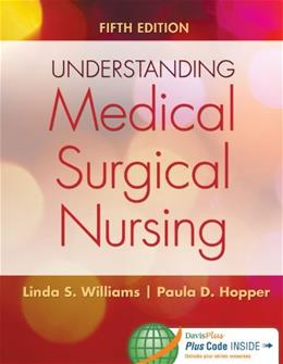 Understanding Medical-Surgical Nursing, by Williams, 5th Edition 5 PKG 9780803640689