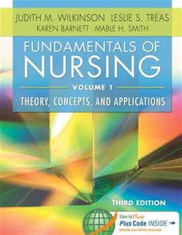 Fundamentals of Nursing, by Wilkinson, 3rd Edition, 2 VOLUME SET 3 PKG 9780803640771