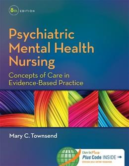Psychiatric Mental Health Nursing: Concepts of Care in Evidence-Based Practice 8 PKG 9780803640924
