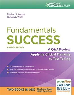 Fundamentals Success: A Q&A Review Applying Critical Thinking to Test Taking 4 PKG 9780803644144