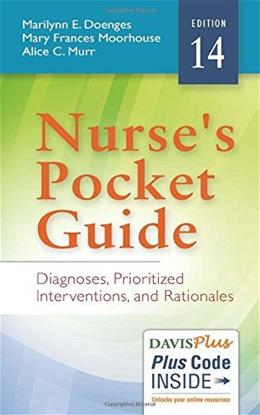 Nurses Pocket Guide: Diagnoses, Prioritized Interventions and Rationales, by Doenges, 14th Edition 14 PKG 9780803644755