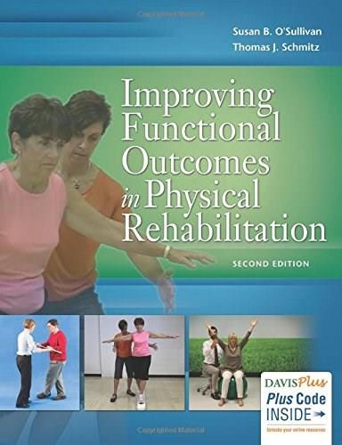 Improving Functional Outcomes in Physical Rehabilitation, by O