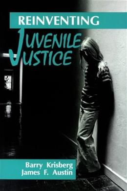 Reinventing Juvenile Justice Highlighte 9780803948297
