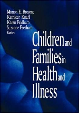 Children and Families in Health and Illness 9780803959033
