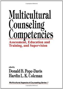 Multicultural Counseling Competencies: Assessment, Education and Training, and Supervision, by Pope-Davis 9780803972223
