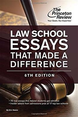 Law School Essays That Made a Difference, 6th Edition (Graduate School Admissions Guides) 9780804125826