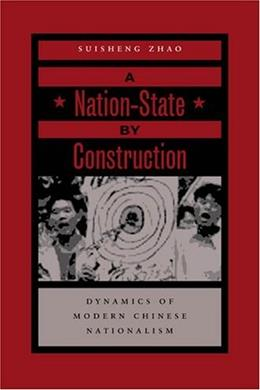 Nation-State by Construction, by Zhao 9780804750011