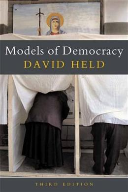 Models of Democracy, by Held, 3rd Edition 9780804754729
