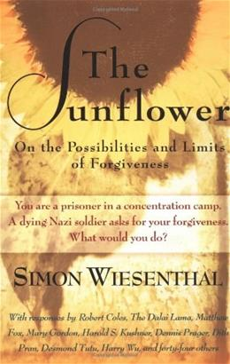 Sunflower: On the Possibilities and Limits of Forgiveness, by Wiesenthal, 2nd Edition 9780805210606