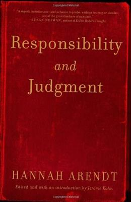 Responsibility And Judgment, by Arendt 9780805211627