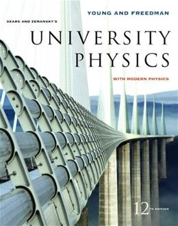 University Physics With Modern Physics, by Young, 12th Edition 12 PKG 9780805321876