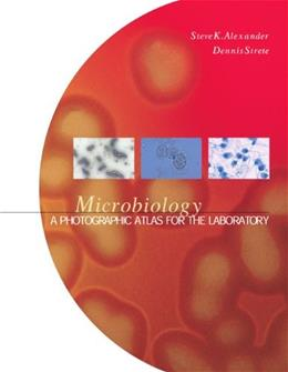 Microbiology: A Photographic Atlas for the Laboratory, by Alexander 9780805327328
