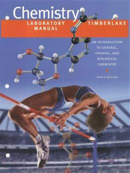 Laboratory Manual for Chemistry: An Introduction to General, Organic, and Biological Chemistry 9 9780805330250