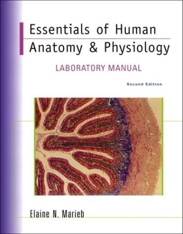 Essentials of Human Anatomy & Physiology Lab Manual, Second Edition ...