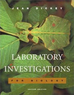Laboratory Investigations for Biology, by Dickey, 2nd Edition, Laboratory Manual 9780805367898