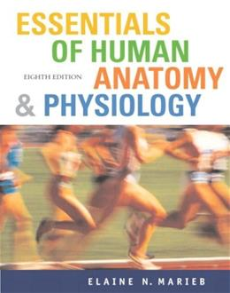 Essentials of Human Anatomy and Physiology, by Marieb, 8th Edition 8 w/CD 9780805373271