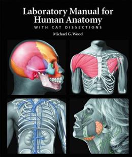 Human Anatomy with Cat Dissections, by Wood, Lab Manual 9780805373752